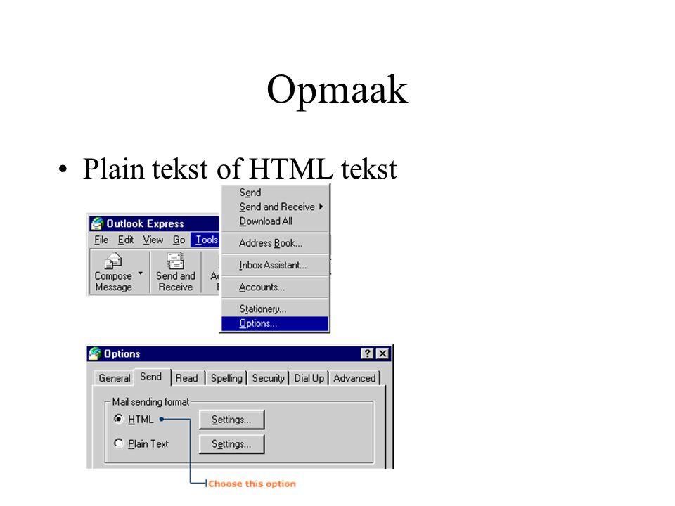 Opmaak Plain tekst of HTML tekst