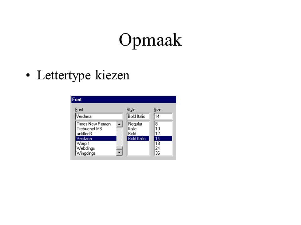 Opmaak Lettertype kiezen