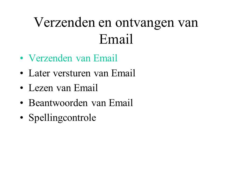 Verzenden van Email Toolbar: Nieuw Bericht / Compose Message toets Nieuw Window Aandacht voor: To Cc Bcc Subject