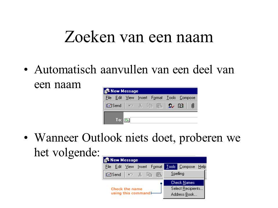 Zoeken van een naam Automatisch aanvullen van een deel van een naam Wanneer Outlook niets doet, proberen we het volgende: