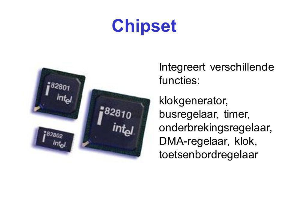 Chipset Integreert verschillende functies: klokgenerator, busregelaar, timer, onderbrekingsregelaar, DMA-regelaar, klok, toetsenbordregelaar