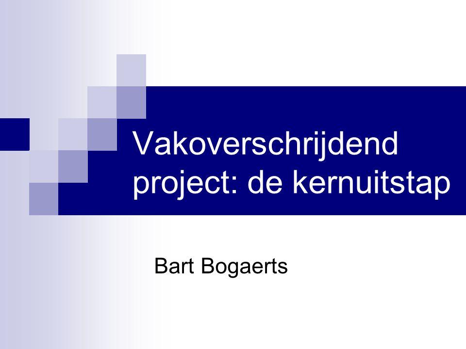 Vakoverschrijdend project: de kernuitstap Bart Bogaerts