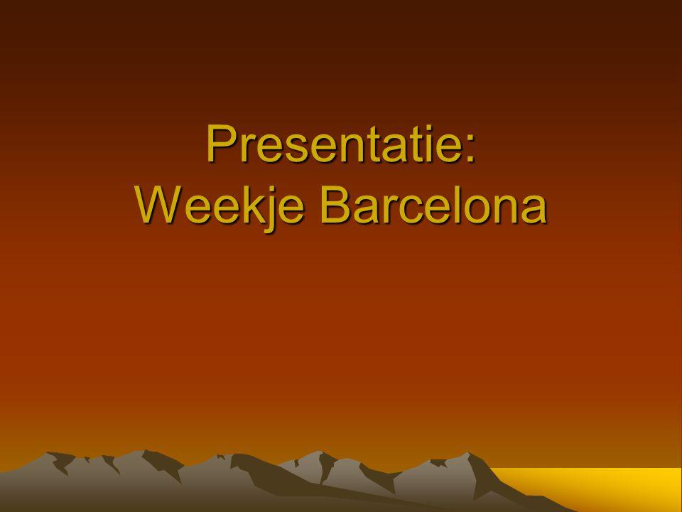 Presentatie: Weekje Barcelona