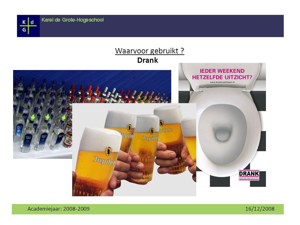 Academiejaar: 2008-2009 16/12/2008 Waarvoor gebruikt ? Solvent Antisepticum