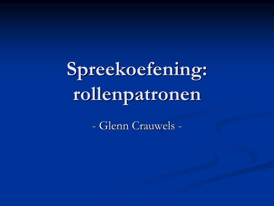 Spreekoefening: rollenpatronen - Glenn Crauwels -