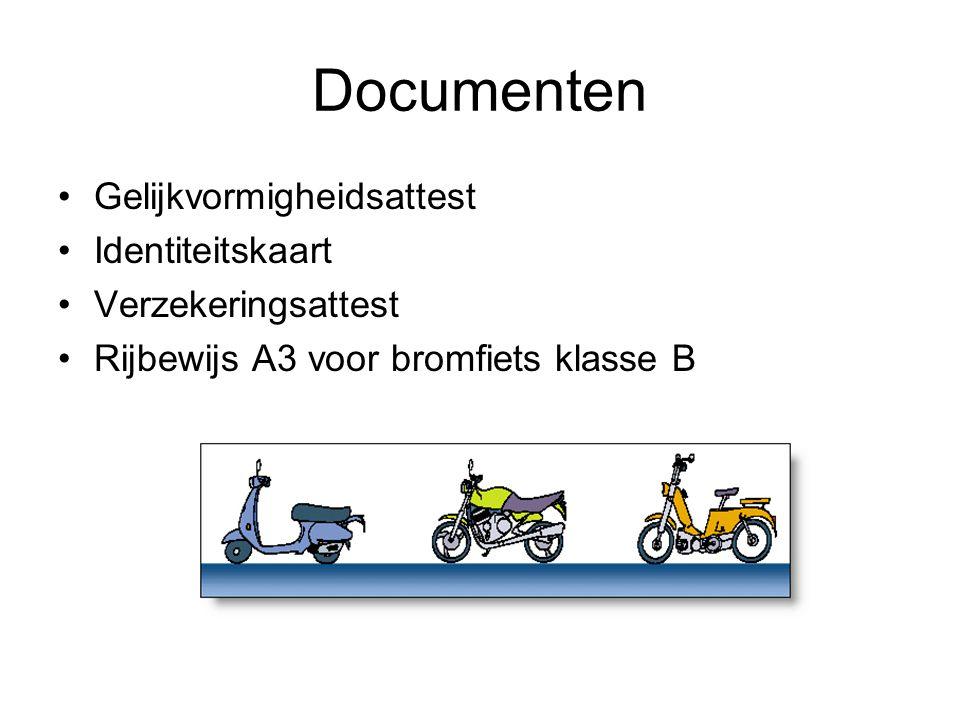 Documenten Gelijkvormigheidsattest Identiteitskaart Verzekeringsattest Rijbewijs A3 voor bromfiets klasse B