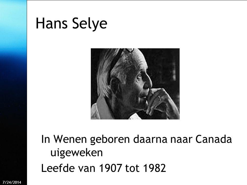 7/24/2014 Free Template from www.brainybetty.com 4 Hans Selye In Wenen geboren daarna naar Canada uigeweken Leefde van 1907 tot 1982