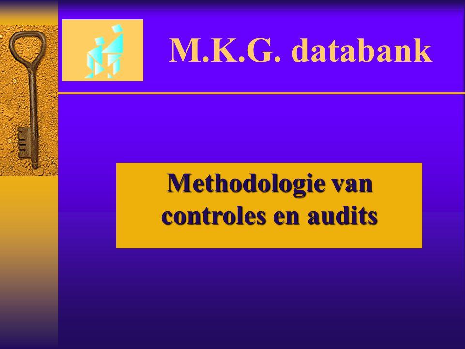 M.K.G. databank Methodologie van controles en audits
