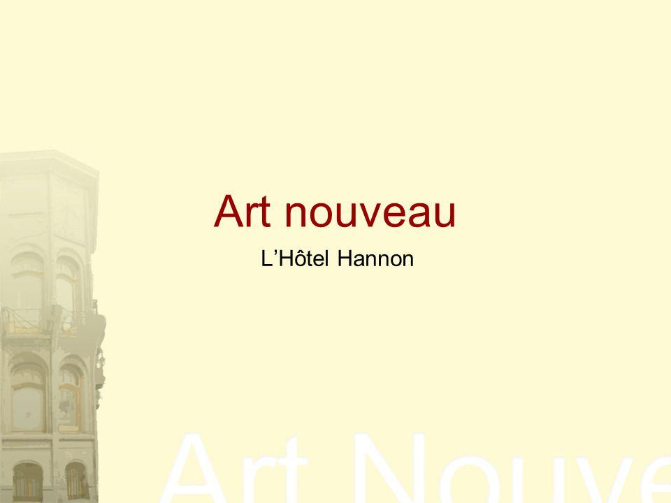 Art nouveau L'Hôtel Hannon