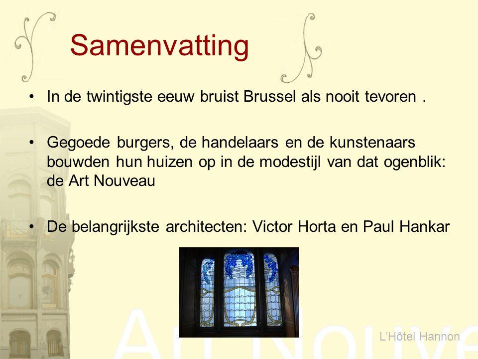 Samenvatting In de twintigste eeuw bruist Brussel als nooit tevoren. Gegoede burgers, de handelaars en de kunstenaars bouwden hun huizen op in de mode