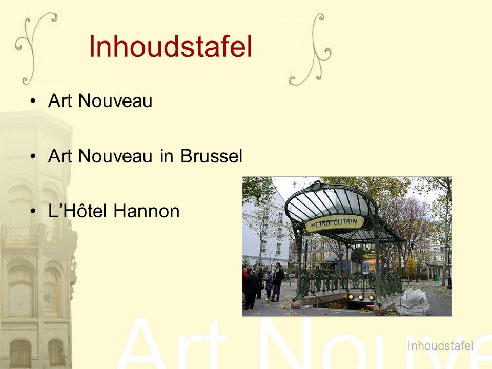 Inhoudstafel Art Nouveau Art Nouveau in Brussel L'Hôtel Hannon Inhoudstafel