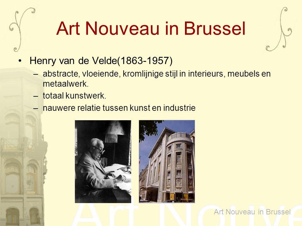Henry van de Velde(1863-1957) –abstracte, vloeiende, kromlijnige stijl in interieurs, meubels en metaalwerk. –totaal kunstwerk. –nauwere relatie tusse