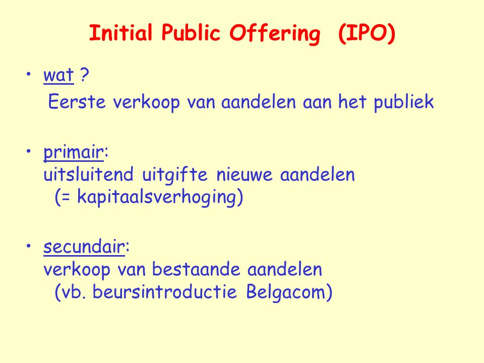 Initial Public Offering (IPO) wat .