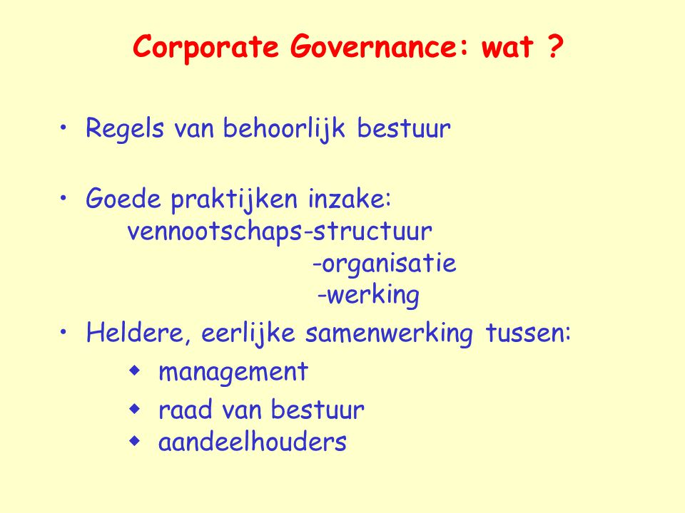 Corporate Governance: wat .