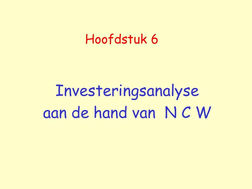 Hoofdstuk 6 Investeringsanalyse aan de hand van N C W