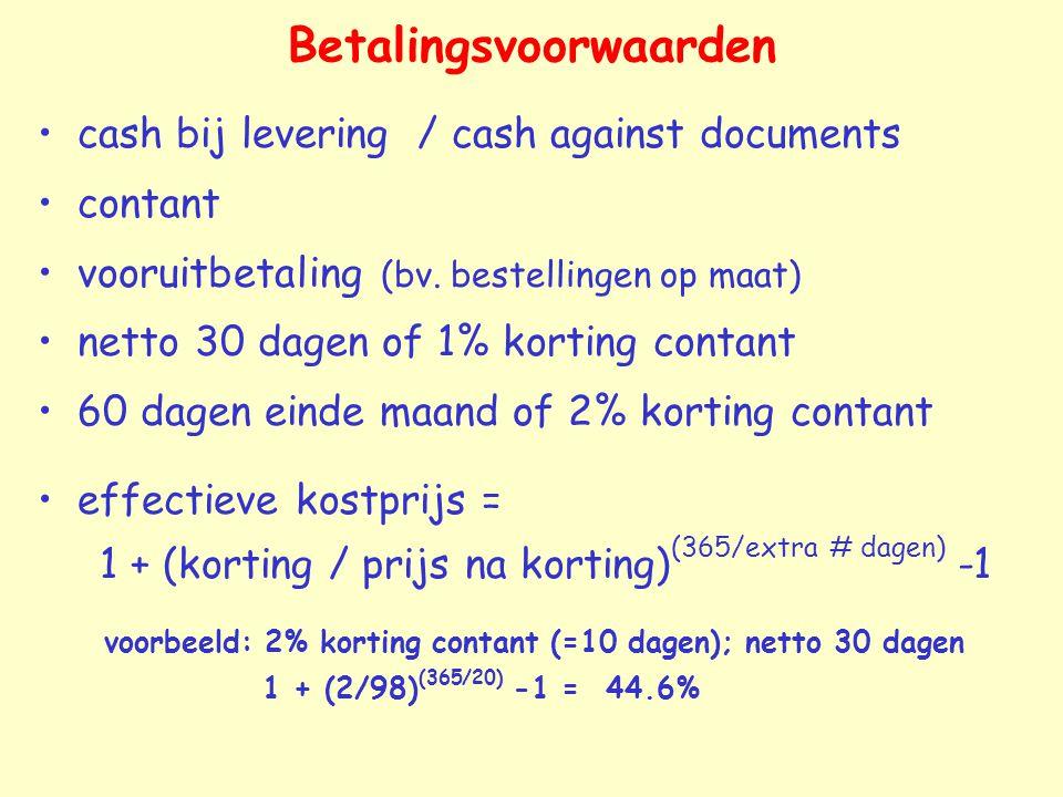 Betalingsvoorwaarden cash bij levering / cash against documents contant vooruitbetaling (bv.