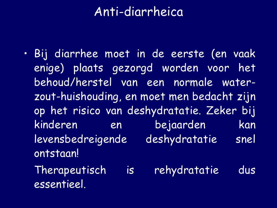Anti-diarrheica Bij diarrhee moet in de eerste (en vaak enige) plaats gezorgd worden voor het behoud/herstel van een normale water- zout-huishouding,