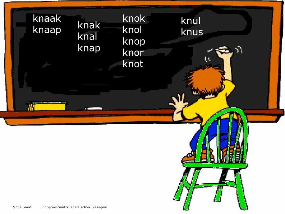 knaak knaap knak knal knap knok knol knop knor knot knul knus Sofie Baert Zorgcoördinator lagere school Bissegem