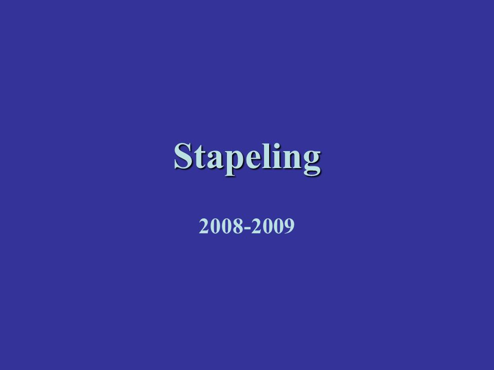 Stapeling 2008-2009