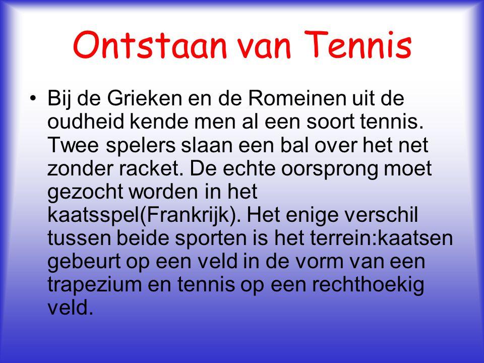 Ontstaan van Tennis Bij de Grieken en de Romeinen uit de oudheid kende men al een soort tennis. Twee spelers slaan een bal over het net zonder racket.