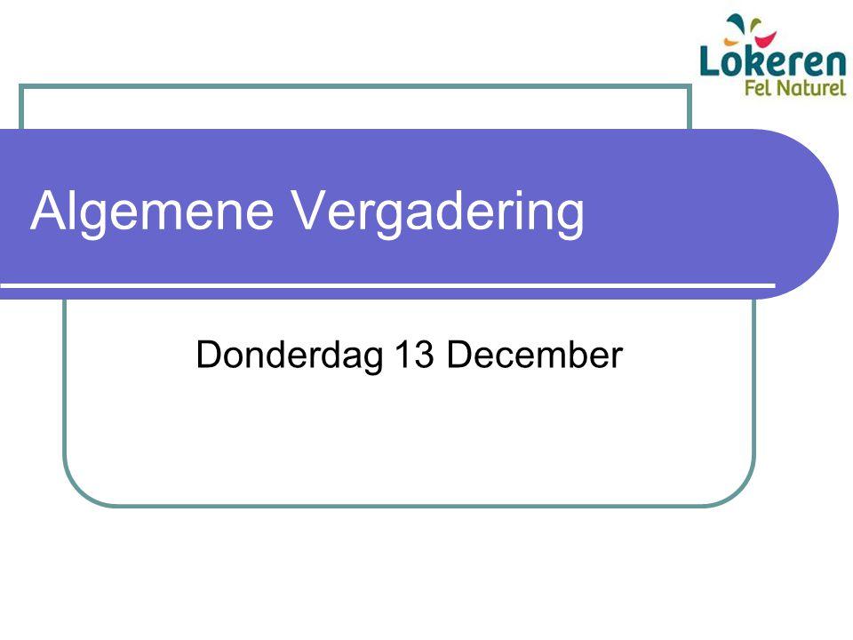 Algemene Vergadering Donderdag 13 December