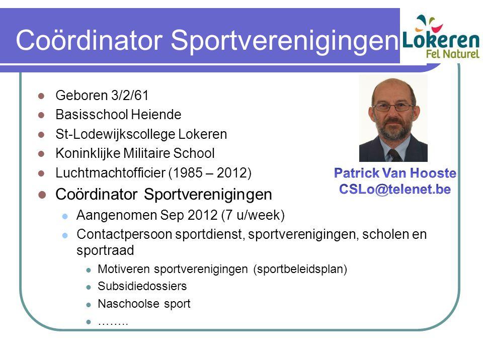 Coördinator Sportverenigingen Geboren 3/2/61 Basisschool Heiende St-Lodewijkscollege Lokeren Koninklijke Militaire School Luchtmachtofficier (1985 – 2