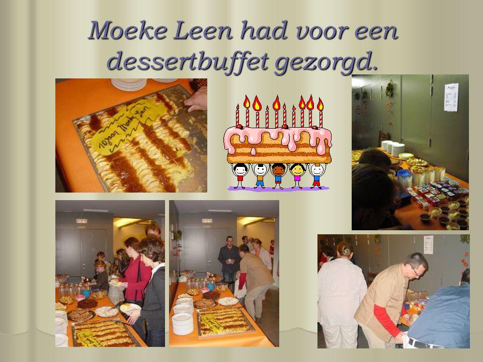 Moeke Leen had voor een dessertbuffet gezorgd.