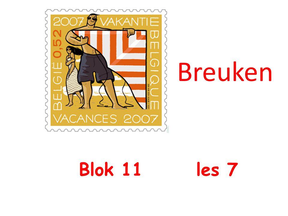 Blok 11 les 7 Breuken