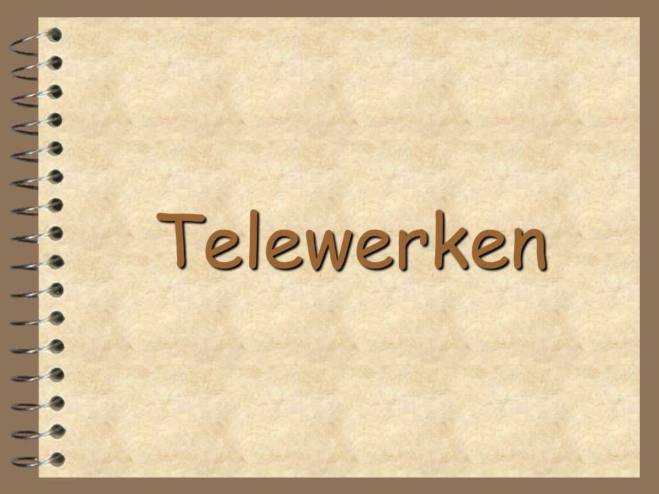 Wendy Schildermans Telewerken 2 Telewerken 1.Wat is telewerken 2.