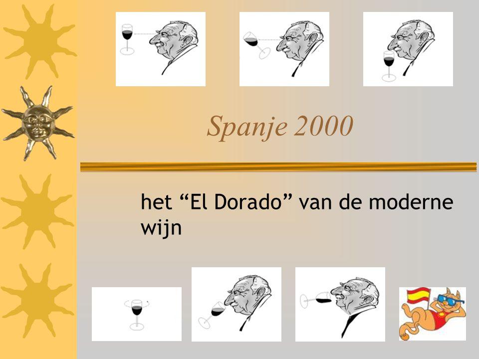 """Spanje 2000 het """"El Dorado"""" van de moderne wijn"""