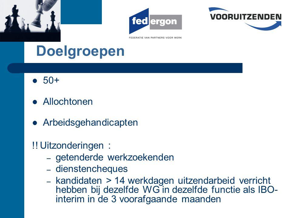 Doelgroepen 50+ Allochtonen Arbeidsgehandicapten !.