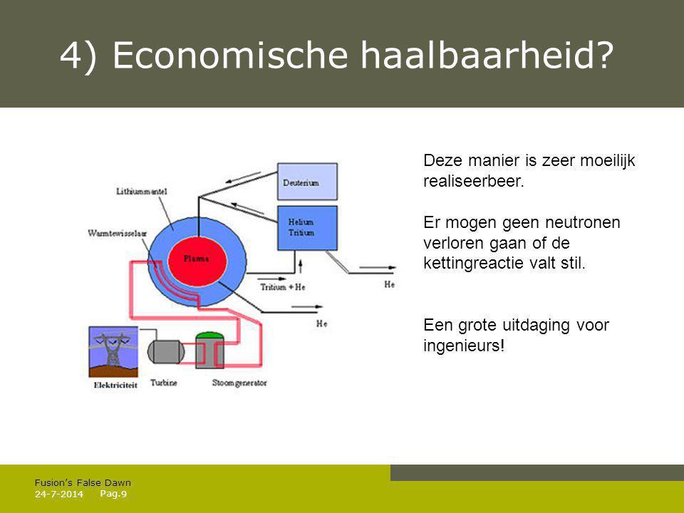 Pag. 4) Economische haalbaarheid.