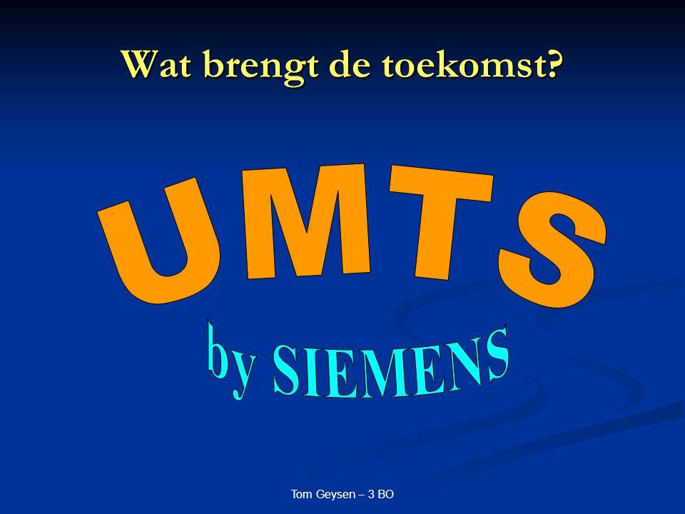 Tom Geysen – 3 BO UMTS by SIEMENS Wat.Wat.