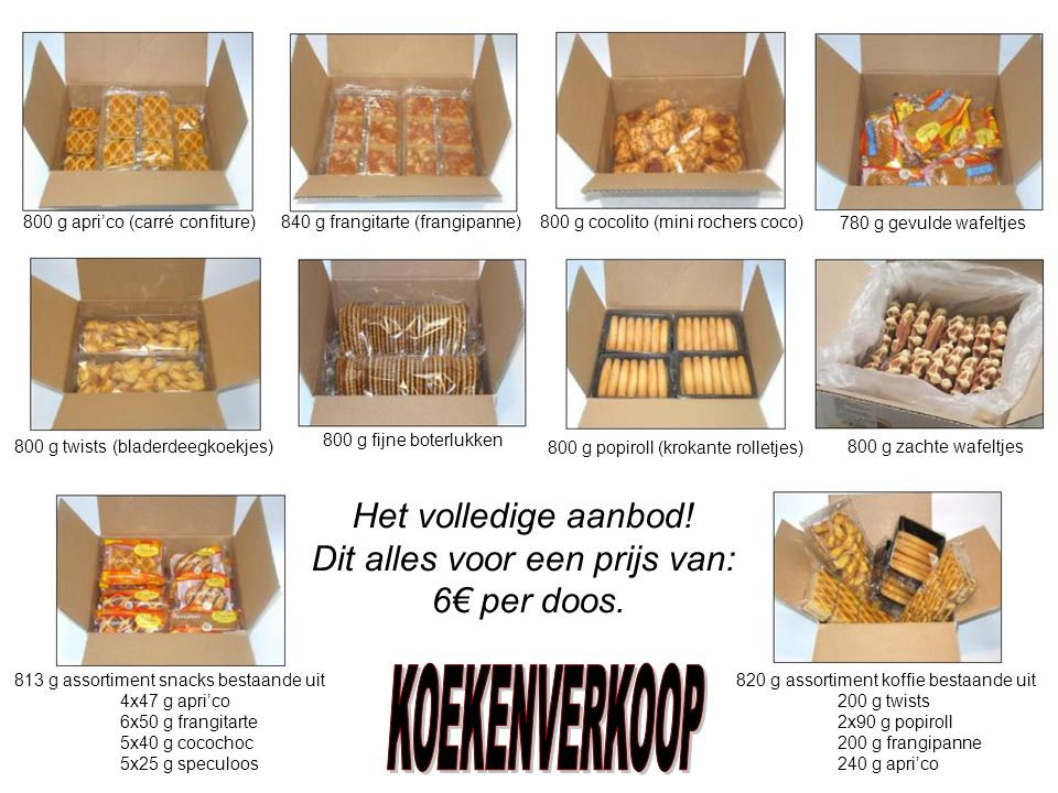 800 g apri'co (carré confiture)840 g frangitarte (frangipanne)800 g cocolito (mini rochers coco) 820 g assortiment koffie bestaande uit 200 g twists 2