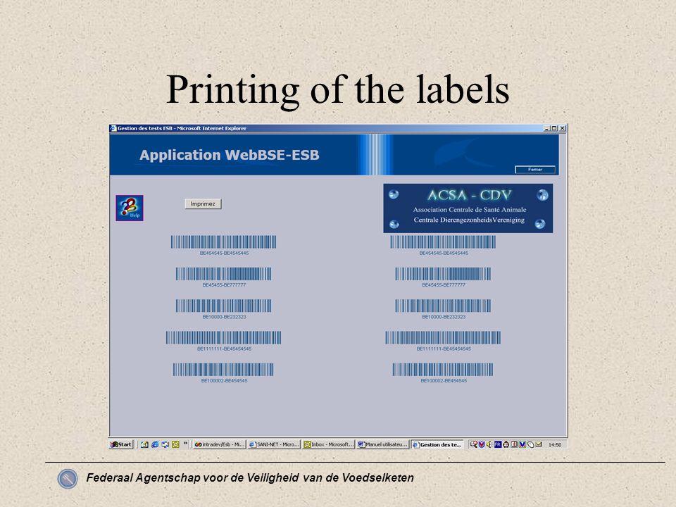 Federaal Agentschap voor de Veiligheid van de Voedselketen Printing of the labels