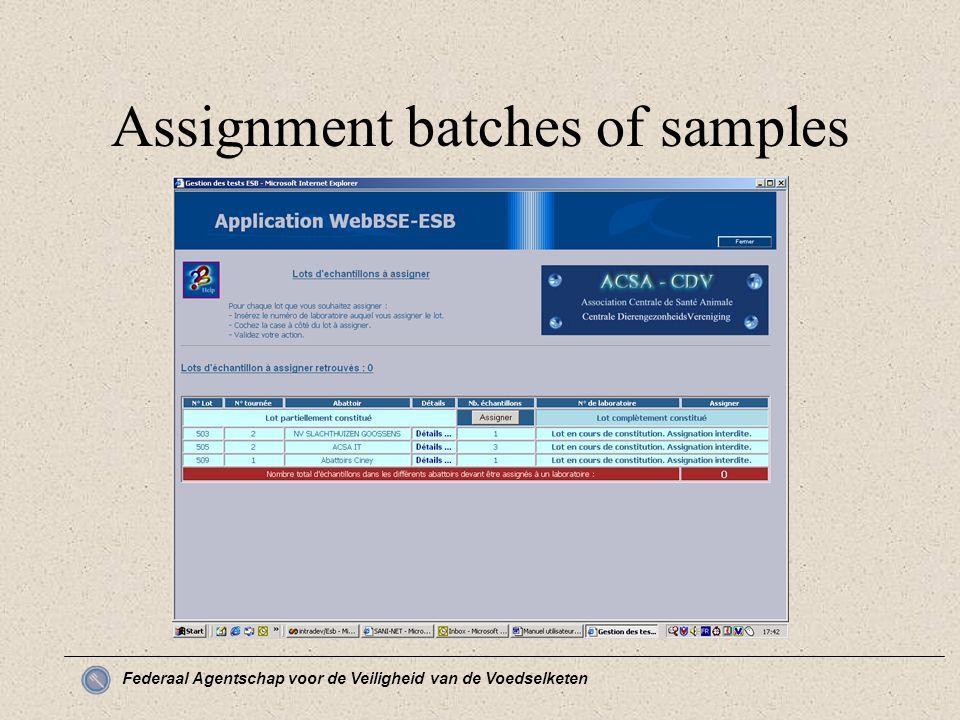 Federaal Agentschap voor de Veiligheid van de Voedselketen Assignment batches of samples