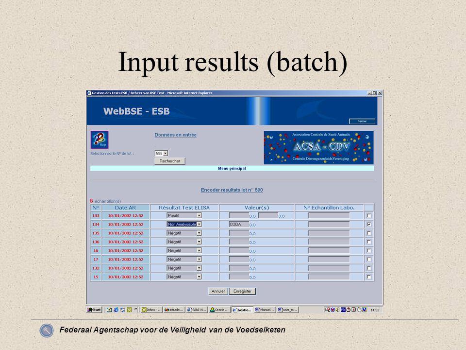 Federaal Agentschap voor de Veiligheid van de Voedselketen Input results (batch)