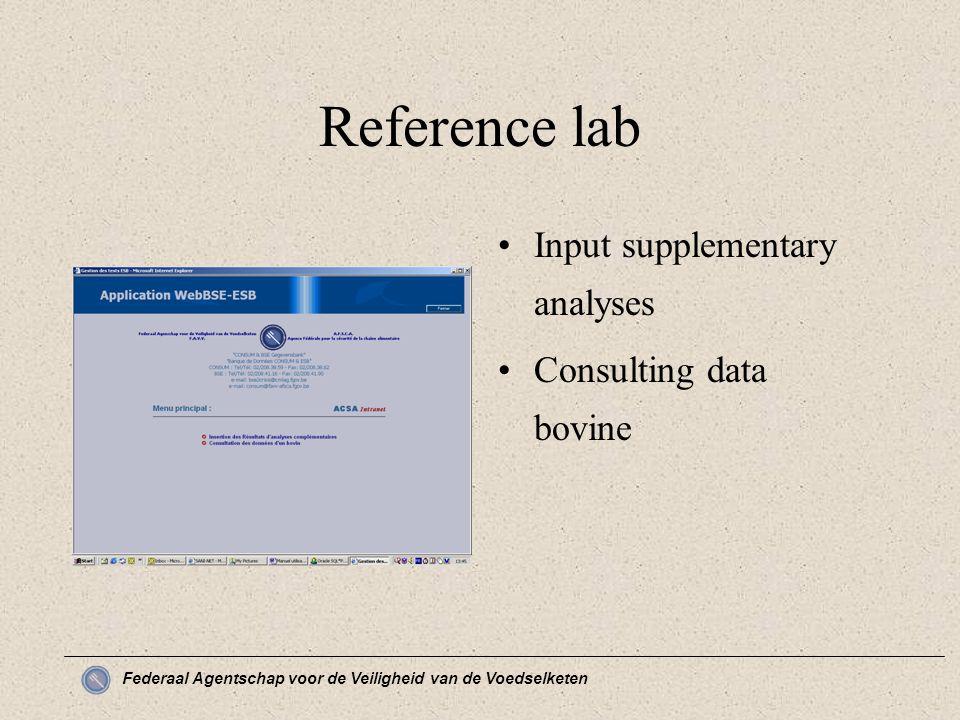 Federaal Agentschap voor de Veiligheid van de Voedselketen Reference lab Input supplementary analyses Consulting data bovine