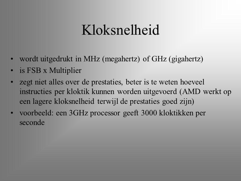 Kloksnelheid wordt uitgedrukt in MHz (megahertz) of GHz (gigahertz) is FSB x Multiplier zegt niet alles over de prestaties, beter is te weten hoeveel