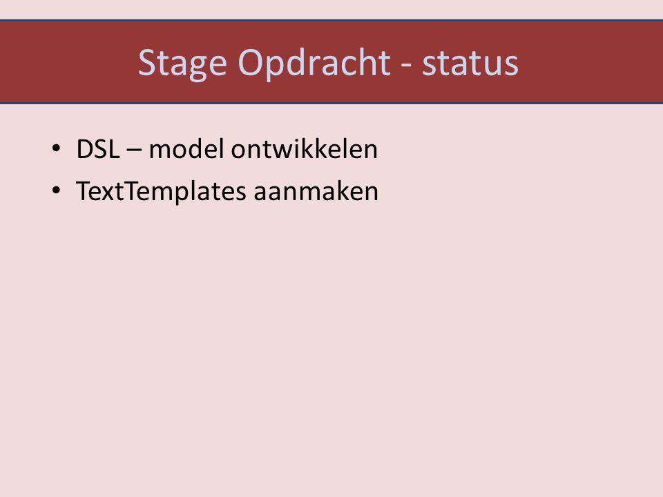 Stage Opdracht - status DSL – model ontwikkelen TextTemplates aanmaken