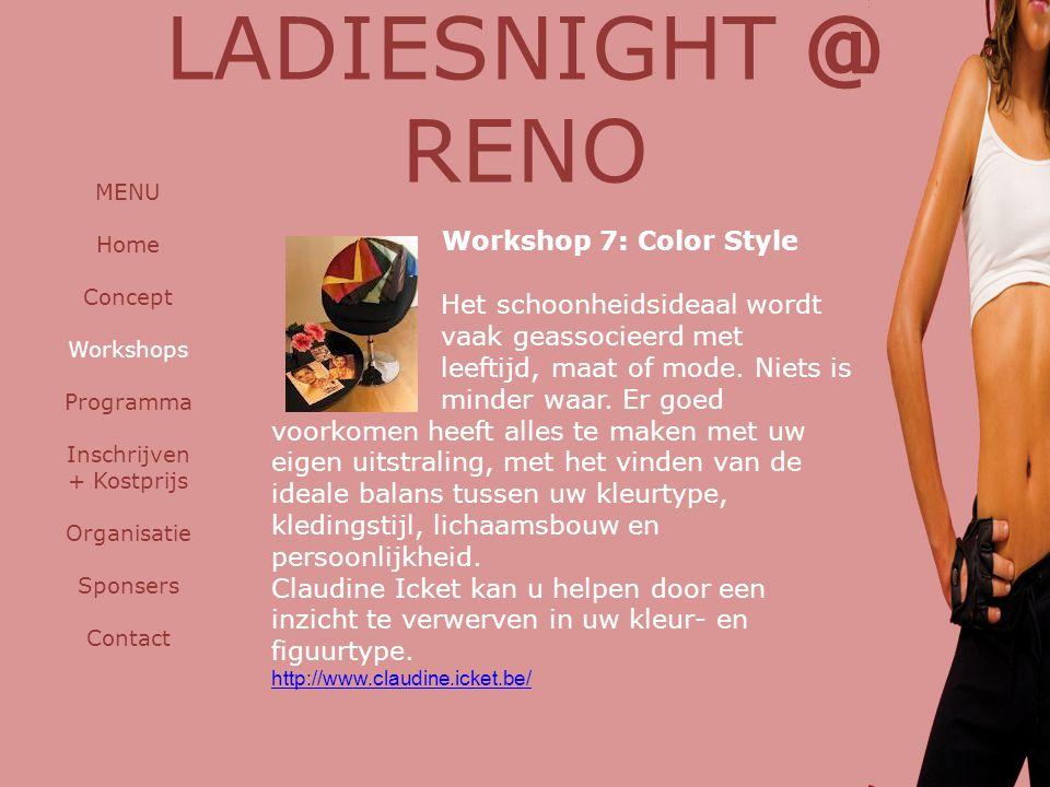 Workshop 7: Color Style Het schoonheidsideaal wordt vaak geassocieerd met leeftijd, maat of mode. Niets is minder waar. Er goed voorkomen heeft alles