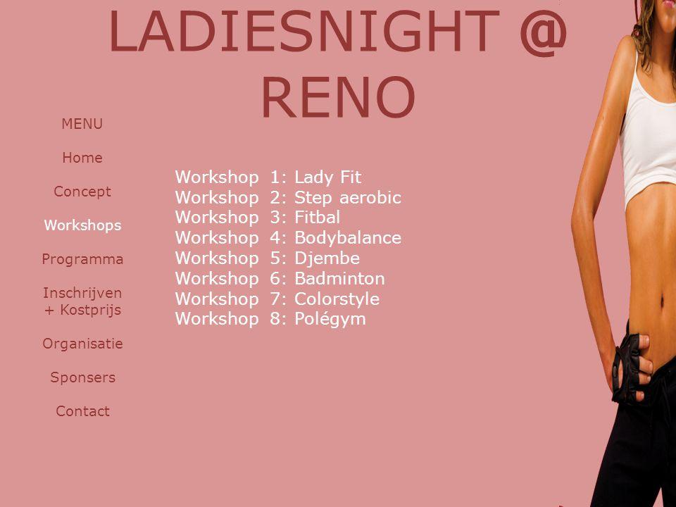 Workshop 1: Lady Fit Workshop 2: Step aerobic Workshop 3: Fitbal Workshop 4: Bodybalance Workshop 5: Djembe Workshop 6: Badminton Workshop 7: Colorsty
