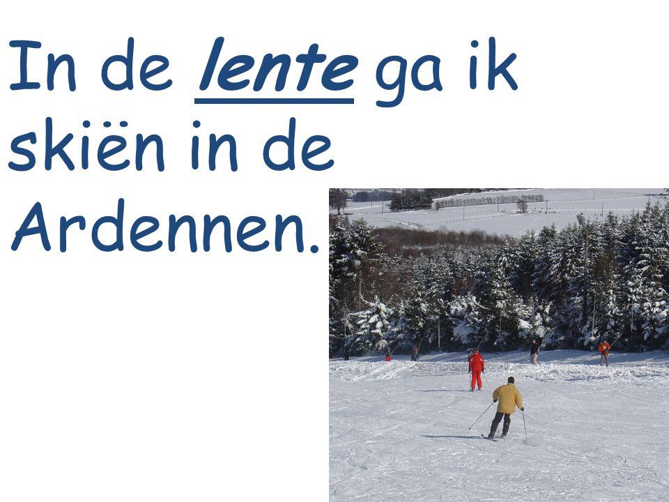 In de lente ga ik skiën in de Ardennen.