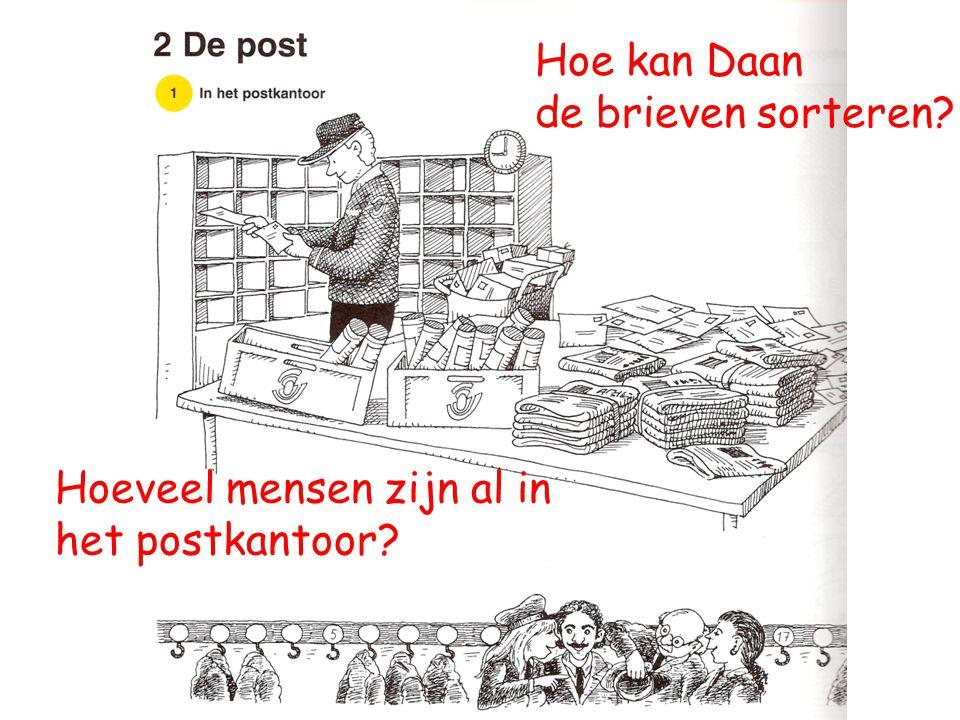 Hoe kan Daan de brieven sorteren? Hoeveel mensen zijn al in het postkantoor?