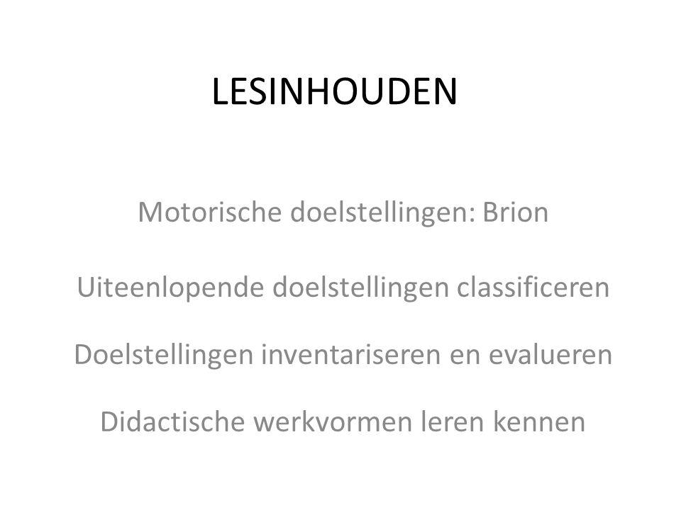 Motorische doelstellingen Classificatieschema van Brion