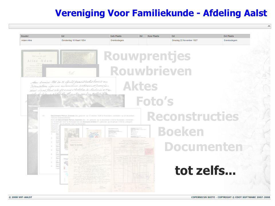 Vereniging Voor Familiekunde - Afdeling Aalst Rouwprentjes Rouwbrieven Aktes Foto's Reconstructies Boeken Documenten tot zelfs...
