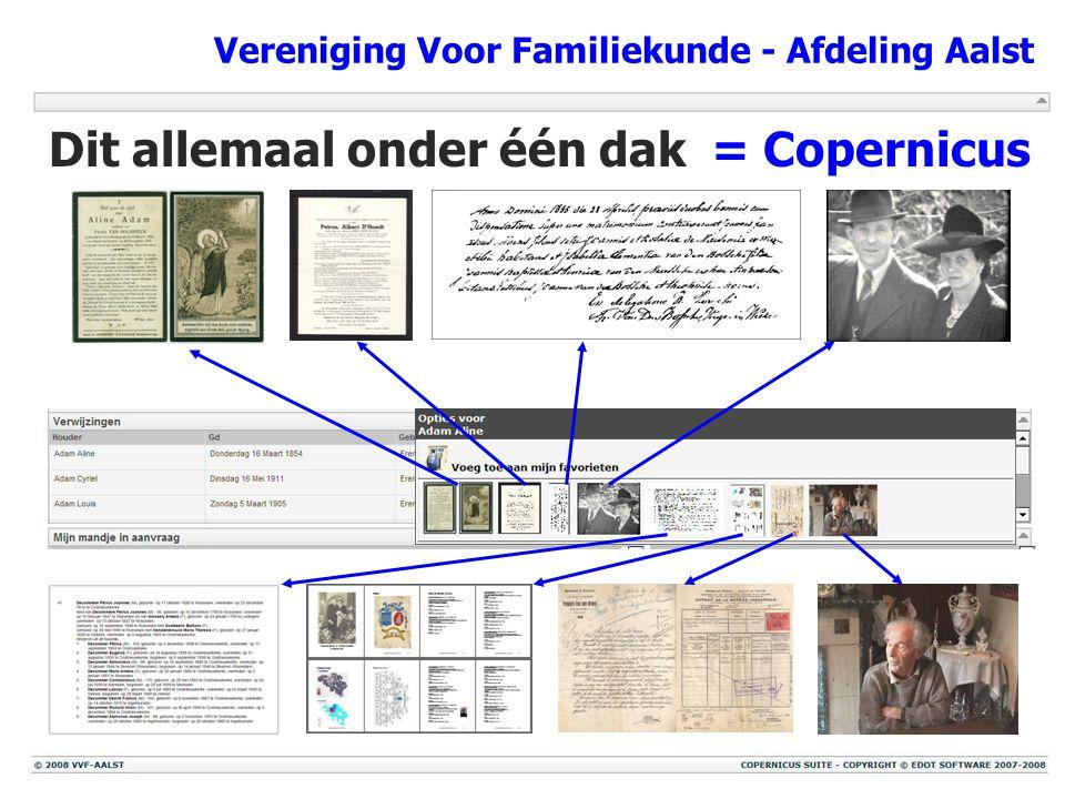 Vereniging Voor Familiekunde - Afdeling Aalst Dit allemaal onder één dak= Copernicus