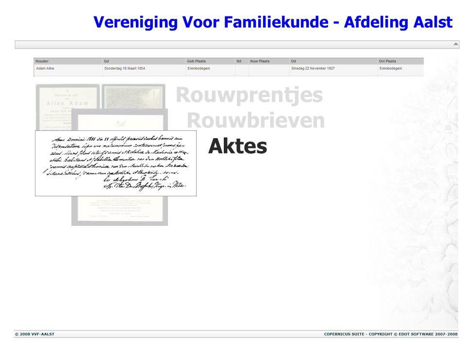 Vereniging Voor Familiekunde - Afdeling Aalst Rouwprentjes Rouwbrieven Aktes Foto's
