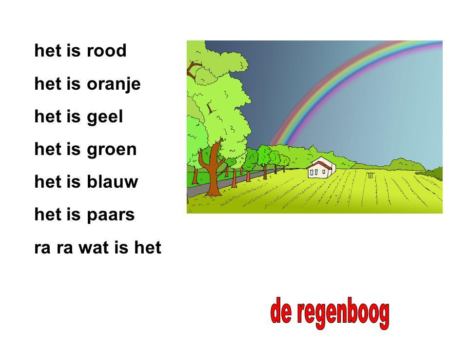 het is rood het is oranje het is geel het is groen het is blauw het is paars ra ra wat is het