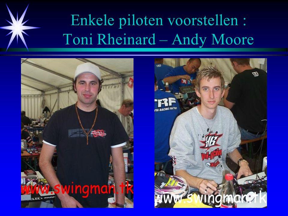 Enkele piloten voorstellen : Toni Rheinard – Andy Moore
